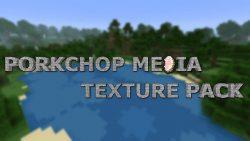 Porkchop-media-texture-pack