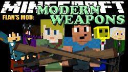Flan's Modern Weapons Pack Mod