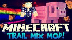 Trail Mix Mod