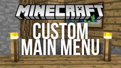 Custom Main Menu Mod