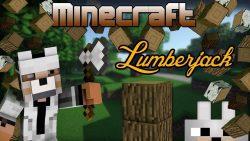 Lumberjack Mod by DoubleDoor