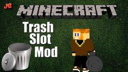 TrashSlot Mod