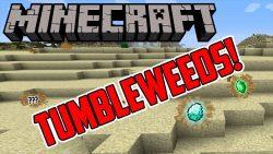 Tumbleweed Mod