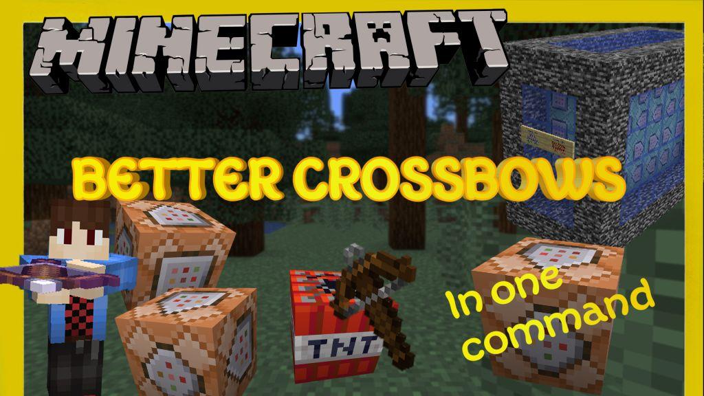 Better Crossbows Command Block Thumbnail