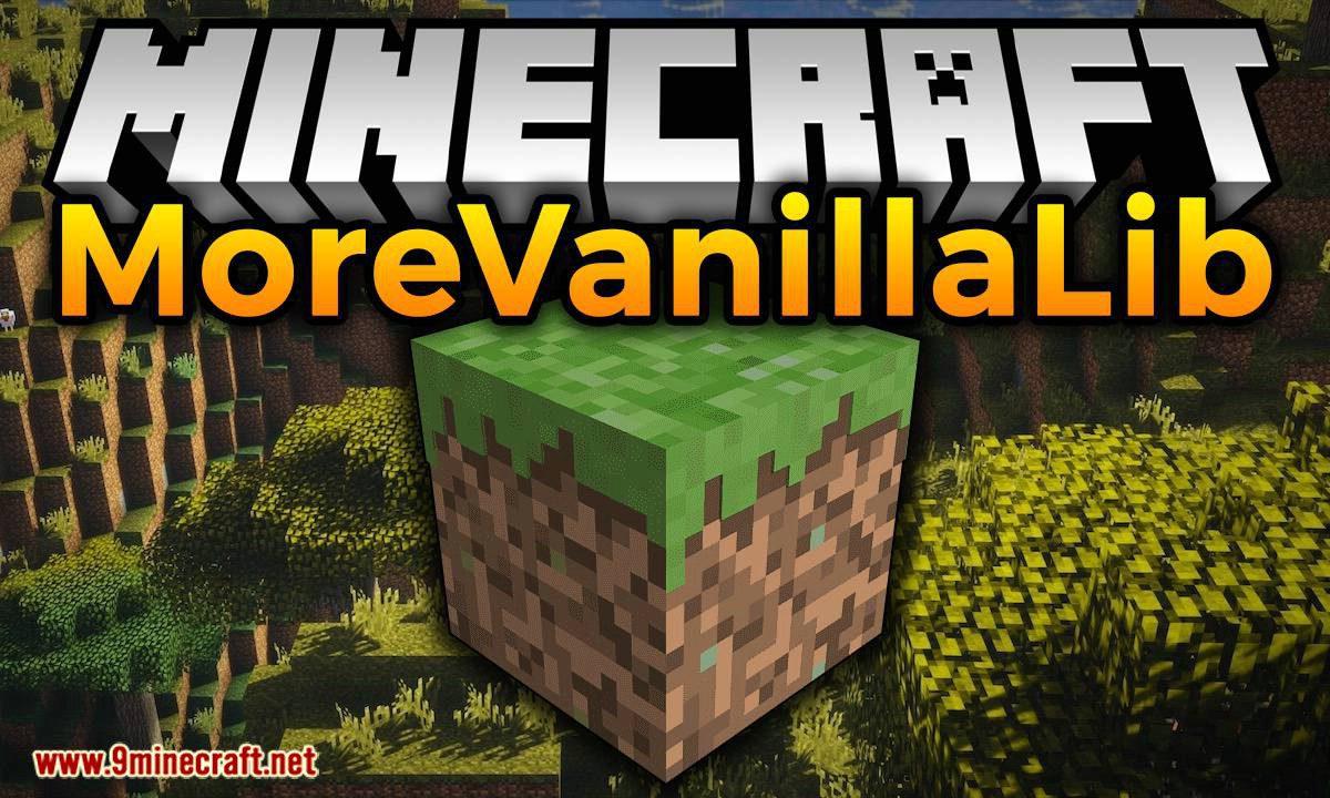 MoreVanillaLib mod for minecraft logo