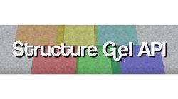 Structure Gel API