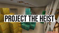 The Heist Map Thumbnail