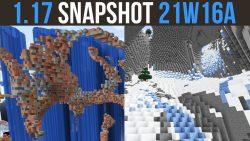 Minecraft 1.17 Snapshot 21w16a