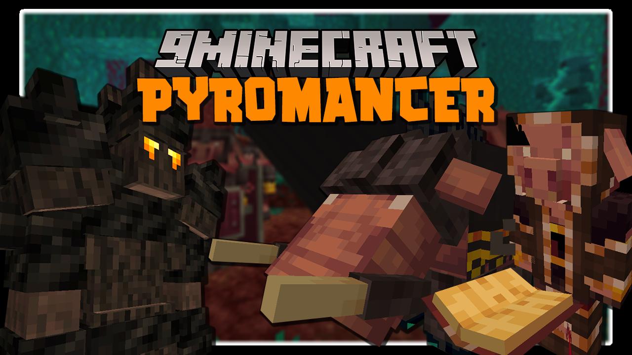 Pyromancer Mod